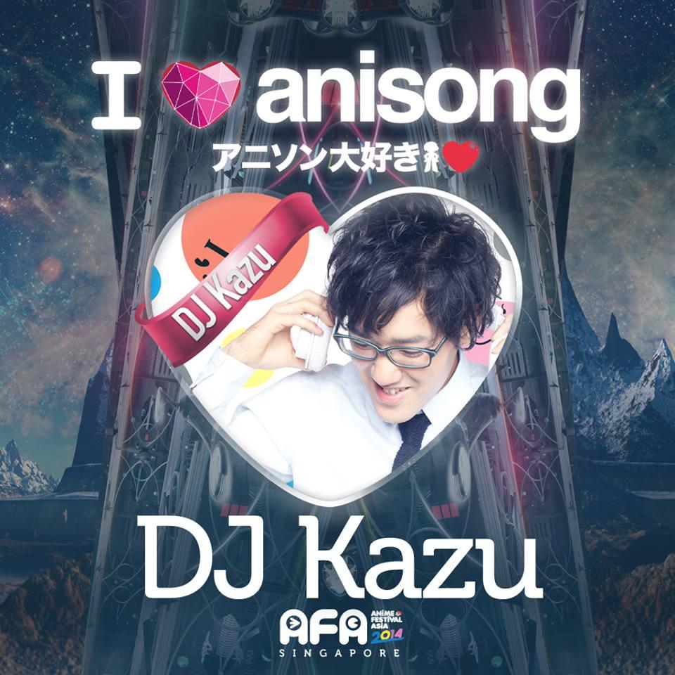 AFA2014: I LOVE ANISONG - DJ Kazu